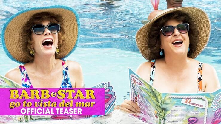 Вышел трейлер комедии «Барб и Звезда едут в Виста дель Мар»